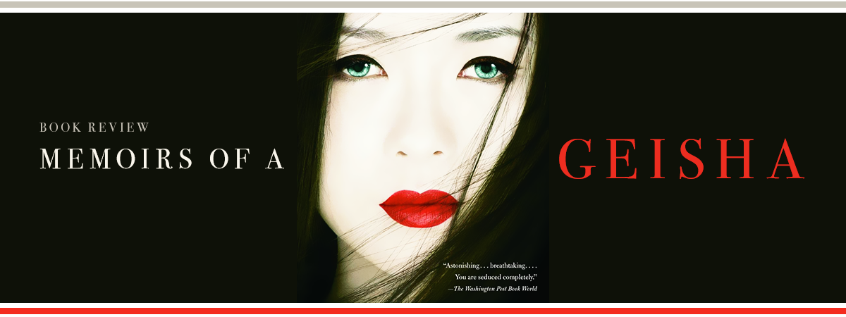Book Review - Memoirs of a Geisha - Header