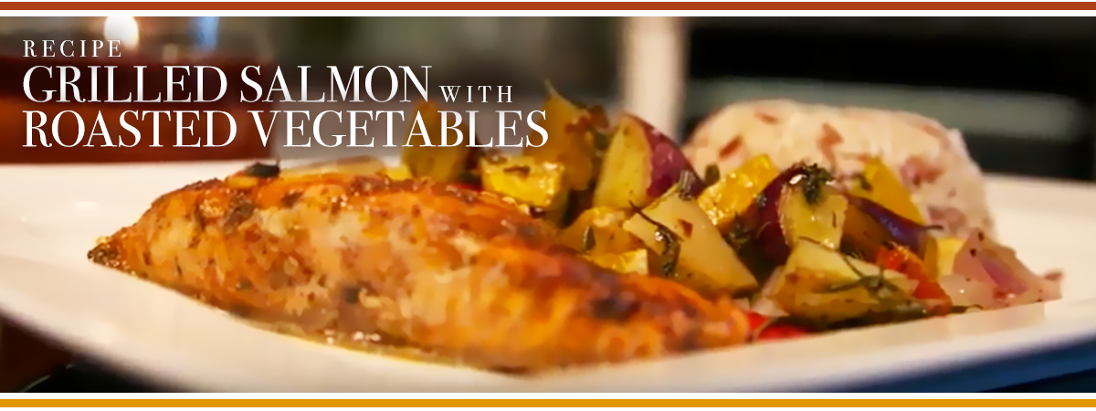 Grilled Salmon with Roasted Vegetables - Header