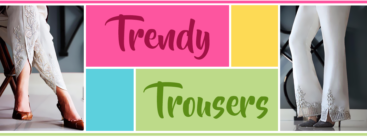 Trendy Trousers - Header