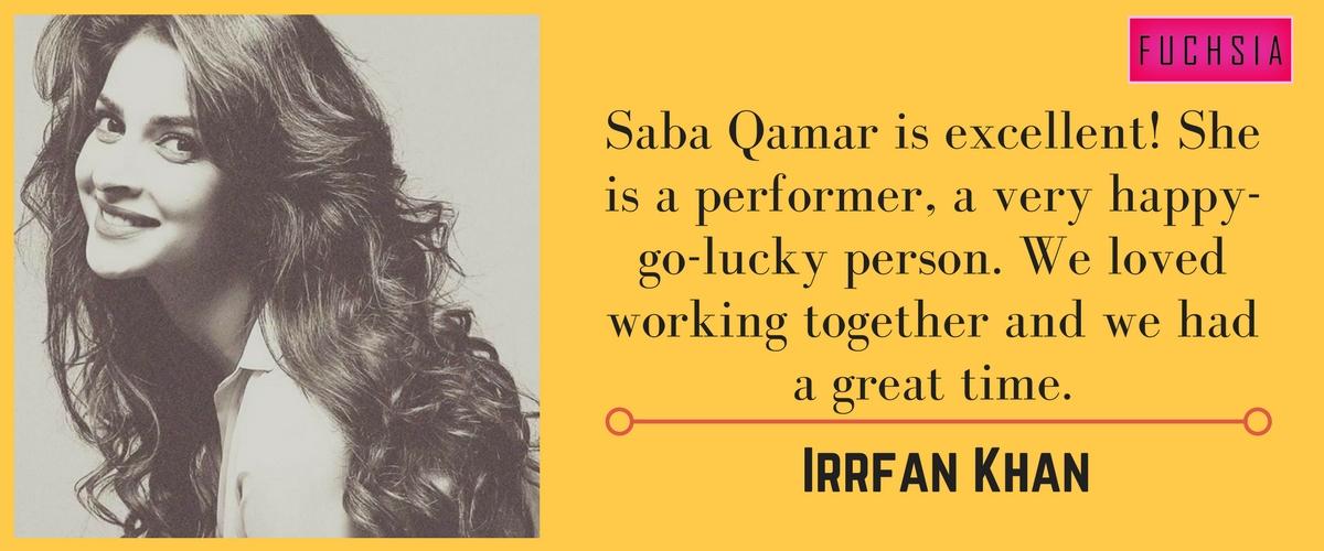 irrfan khan talking about saba qamar