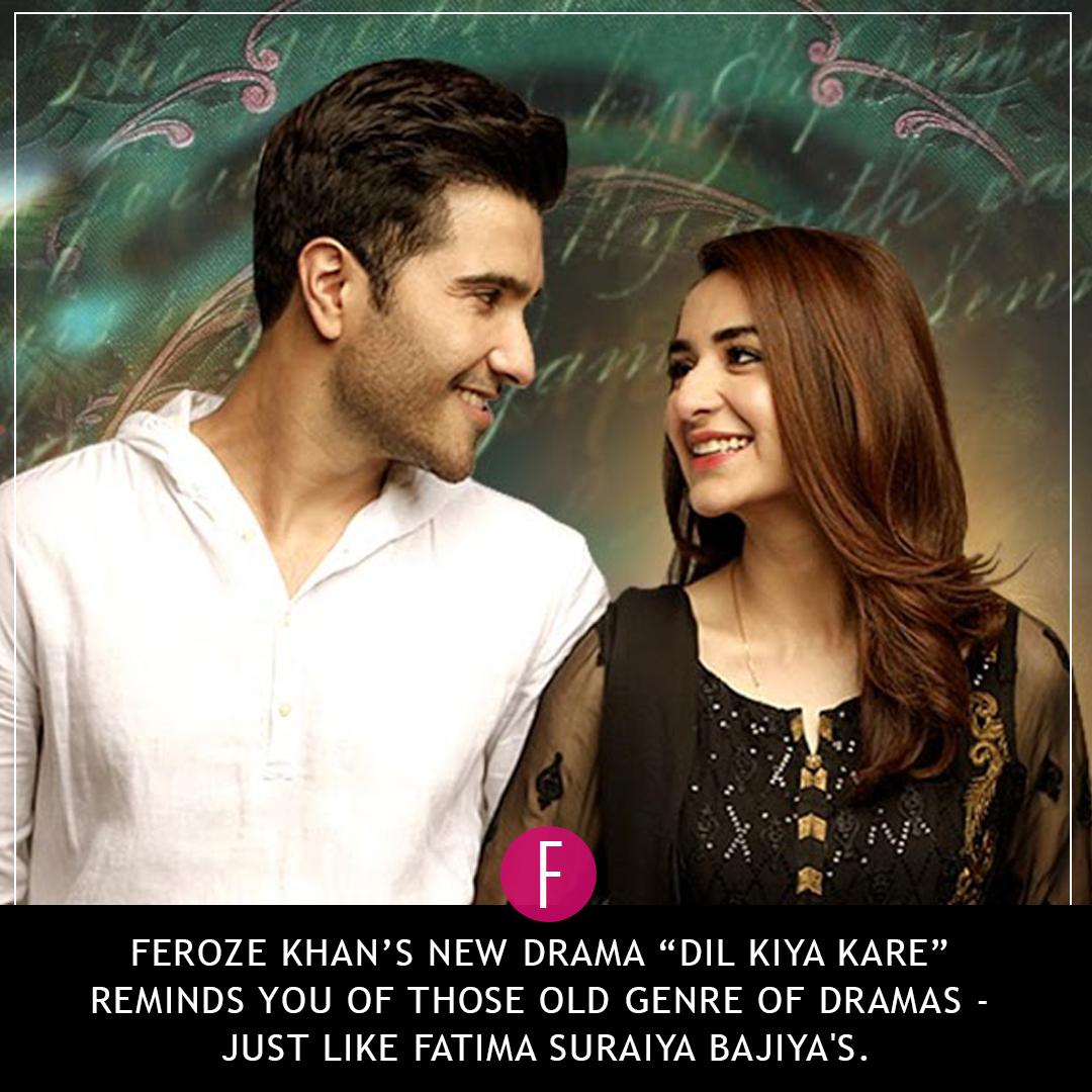 Dil Kiya Karey - A Treat For Feroze Khan Fans