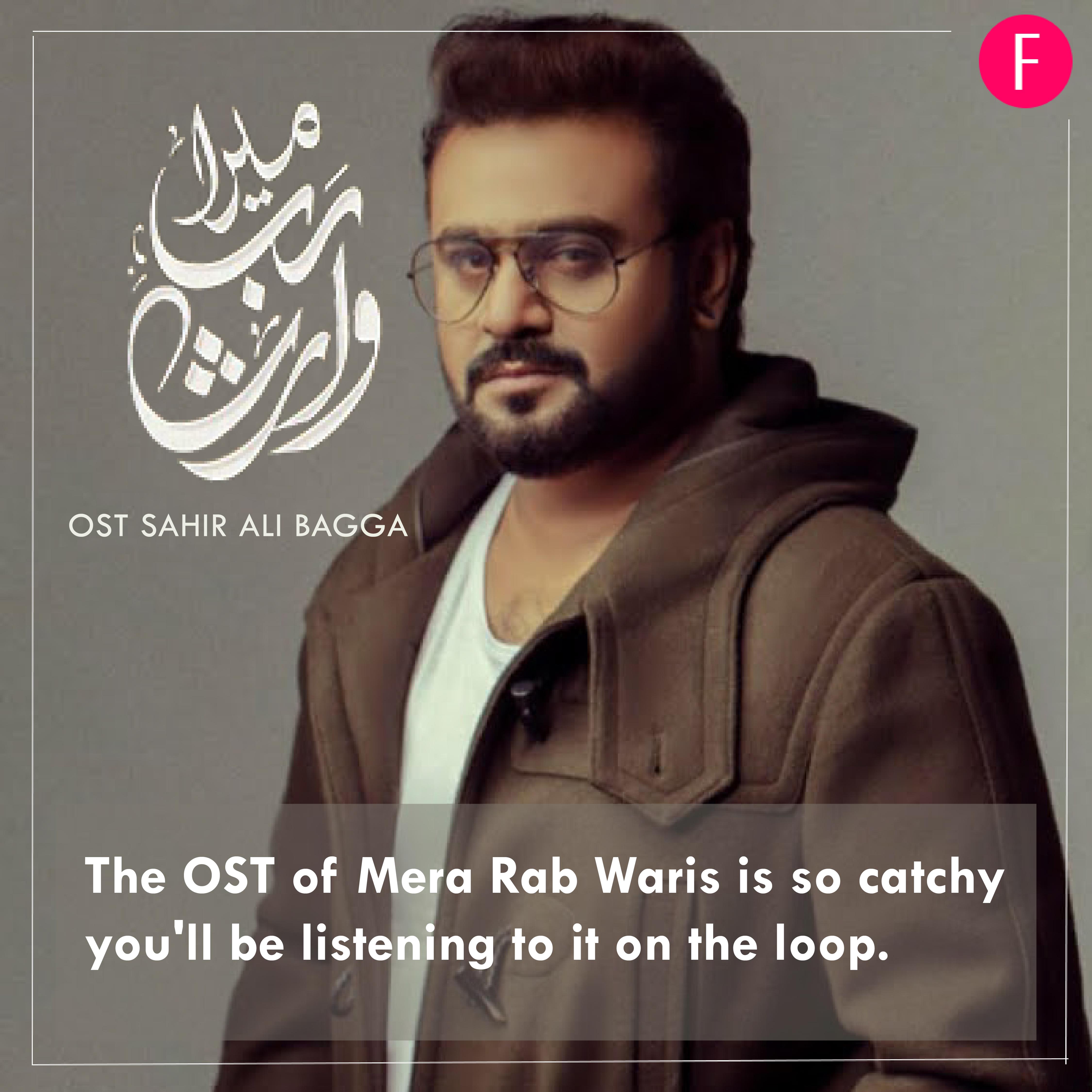 Sahir Ali Bagga, Mera Rab Waris, Coke Studio, Pakistani drama