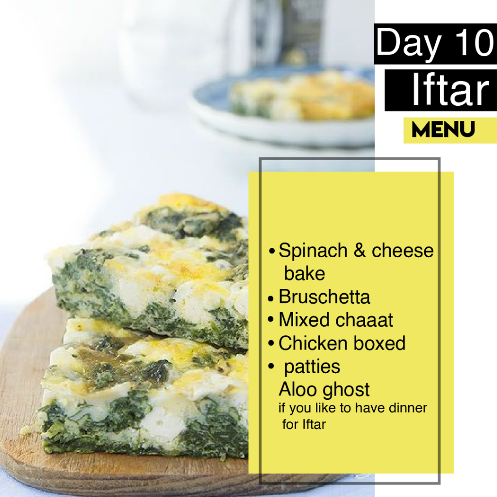 Ramazan 2019, sehri and iftar, menu, ramazan food, Day 10