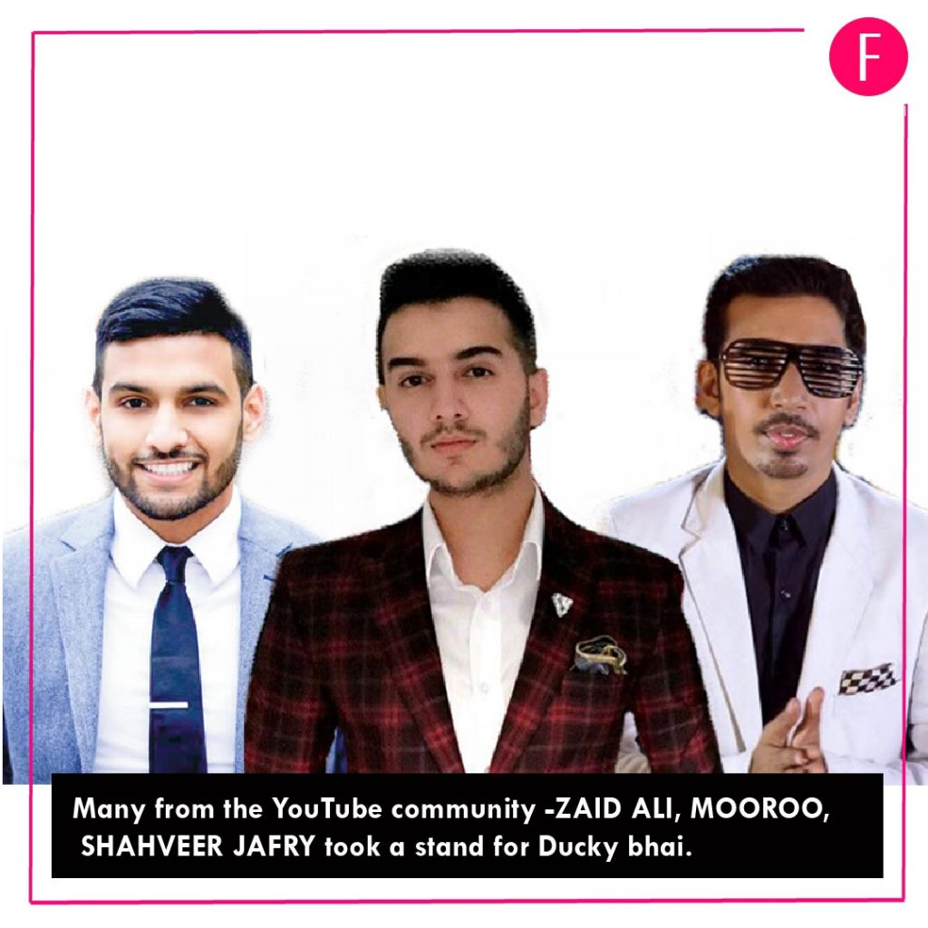 Zaid Ali, Shahveer Jafry and Mooroo all stand with Ducky Bhai, Pakistani Youtube community, 2019