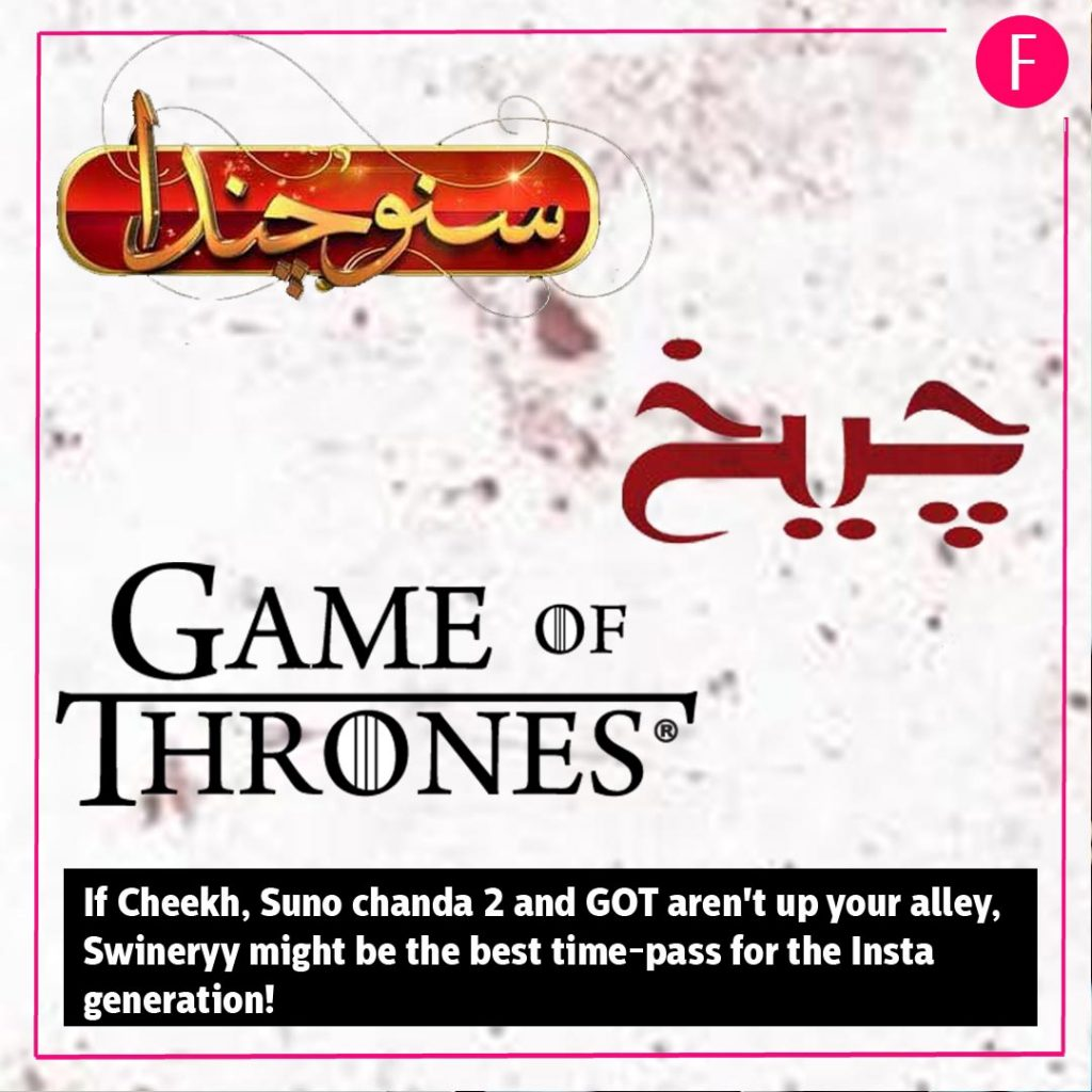 Suno Chanda2, GOT, Cheekh, Swineryy, Swinery, Instagram