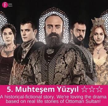 Mustehsem Yuzyil, Turkish Dramas