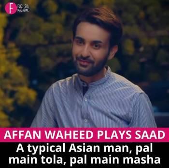 Affan Waheed, saad, Ghalti