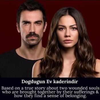 Dogdugun Ev kaderindir , turkish drama