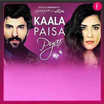 Kala Paisa Pyar - Turkish