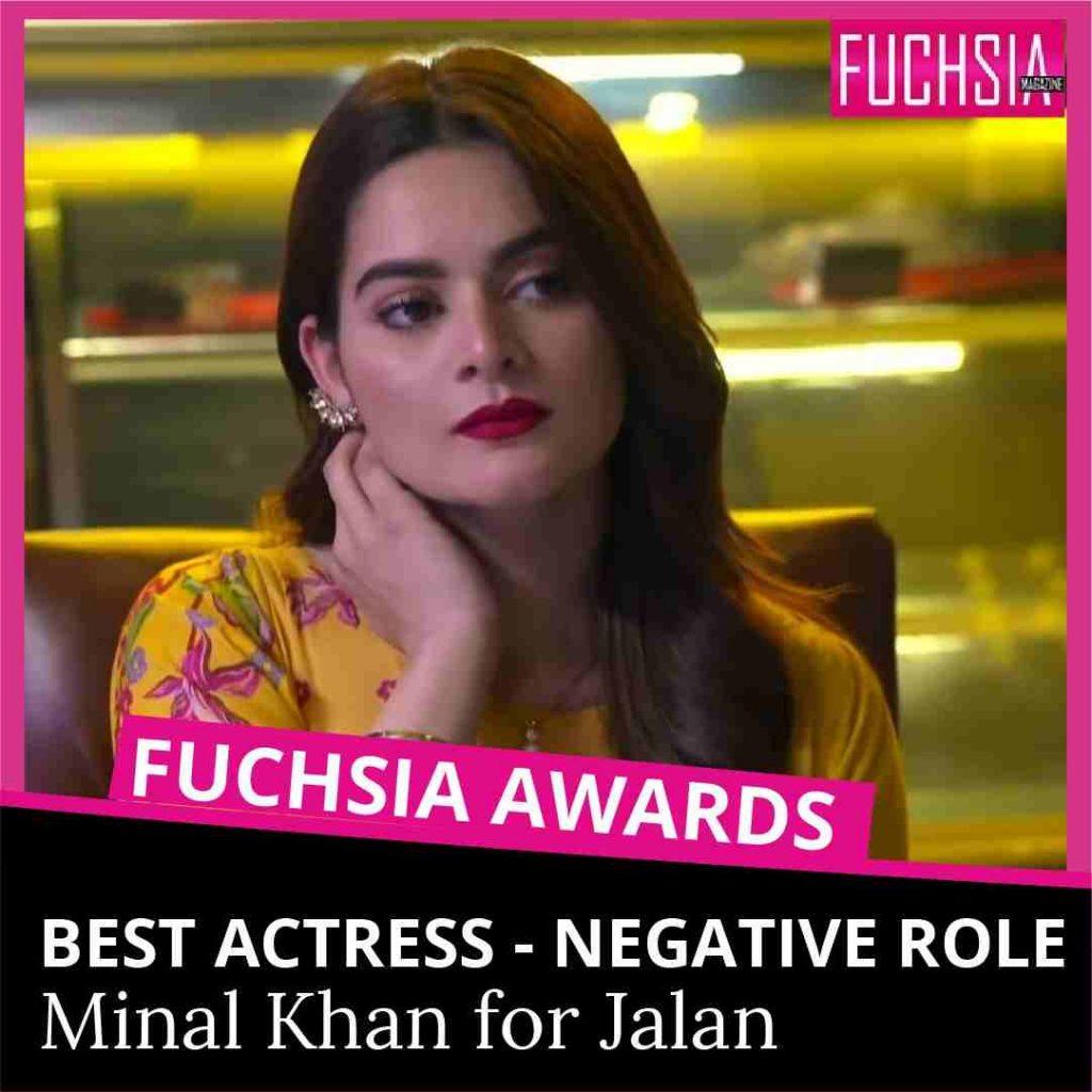 jalan, ARY digital, minal khan, best actress negative role, nisha, negative role, fuchsia awards